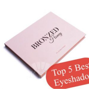 2020 Best 5 Eyeshadow For Beginners – Good Quality, Affordable Price & Easy To Start